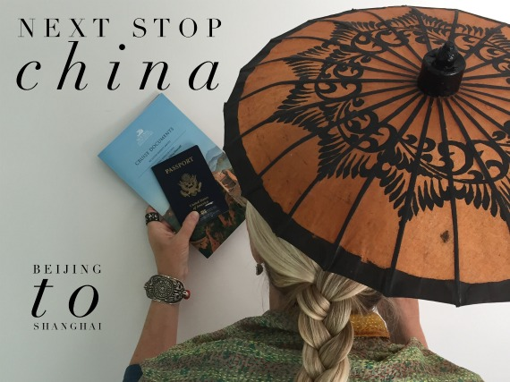 Next Stop China Beijing to Shanghai