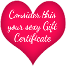 Sexy Gift Certificate