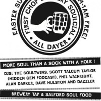 Easter Sunday: Salford First Chop soul all dayer with Soul Twins, Alan Darker, Dave Hulston and more