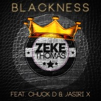 Imperial remixes Zeke Thomas, Blackness featuring Chuck D and Jasiri X