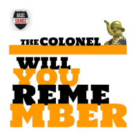 Download: The Colonel lets one Roll - Will You Remember EP out this week