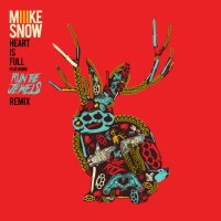Miike Snow : Heart Is Full feat Run The Jewels (Remix)