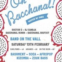 Manchester // Oh Bacchanal! Doctor C, DJ Candja, Faro: Sat 13 Feb