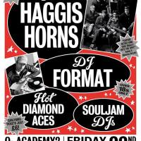 Sheffield // DJ Format, Haggis Horns, Hot Diamond Aces & Souljam DJs: Friday 22 April