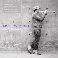 On Wax // Matthew Halsall's On The Go receives special edition vinyl release