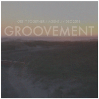Groovement Podcast // Agent J: Get It Together