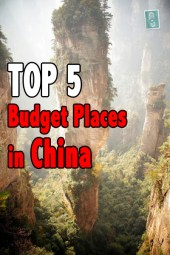 top 5 budget places in China, china tourism, china travel, travelling china