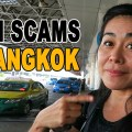 Avoiding Taxi Scams in Bangkok, taxi scams in the world, how to avoid taxi scams, common scams in bangkok, common tourist scams