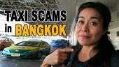 Avoiding Taxi Scams in Bangkok, taxi scams in the world, how to avoid taxi scams, common scams in bangkok, common tourist scams