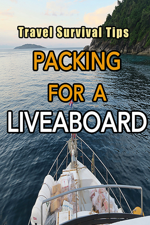 Liveaboard Essentials, liveaboard packing list, packing tips for a liveaboard