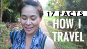 17 facts on HOW I TRAVEL, how to travel, how i travel