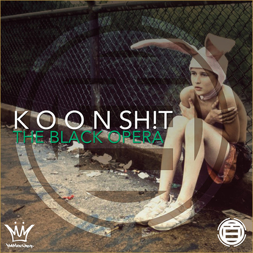 "The Black Opera's ""KOON SH!T"" cover"