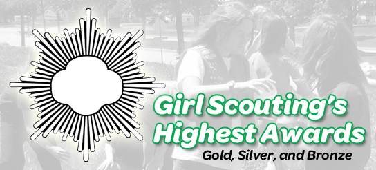 highest awards what not to do girl scouts of western