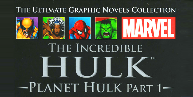 This Comic Should be a Movie: Planet Hulk – Part 1