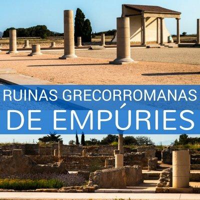 Ruinas de Empúries, una visita al pasado grecorromano