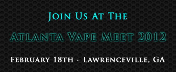 Atlanta Vaper Meet-Up 2012