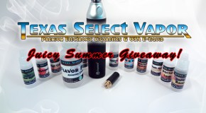 Texas Select Vapor Juicy Summer Giveaway – Giveaway Is Over