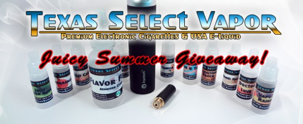 Texas Select Vapor Juicy Summer Giveaway &#8211; Giveaway Is Over