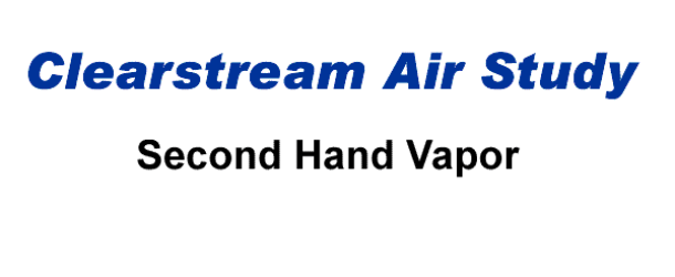 Clearstream Air Study- ecigs and 2nd hand vapor