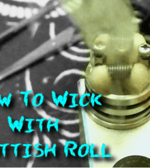 How To Wick With The Scottish Roll