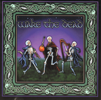 Wake the Dead First CD