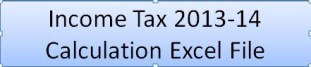 Income Tax Calculator 2013-14 Excel File Download