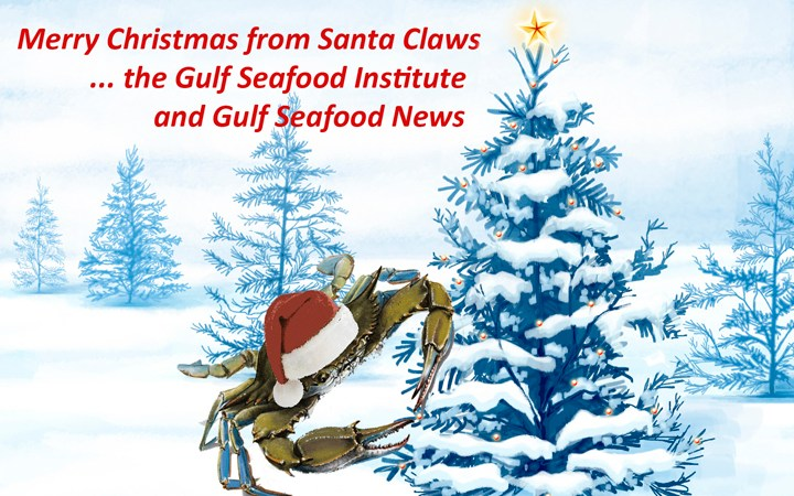 Merry Christmas from the Gulf Seafood Institute and Gulf Seafood News