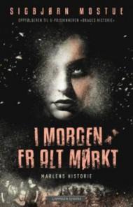 I-morgen-er-alt-moerkt_Marlens-historie