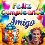 """Fotomontaje de """"Feliz Cumpleaños Amigo"""""""