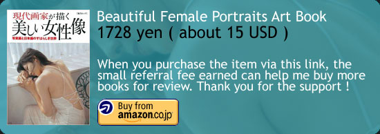 Photoreal Paintings - Beautiful Female Portraits Art Book Amazon Japan Buy Link