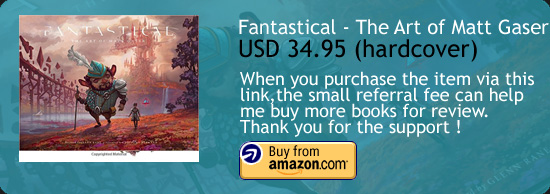 Fantastical : The Art Of Matt Gaser Book Amazon Buy Link