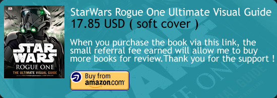 Star Wars - Rogue One : The Ultimate Visual Guide Book Amazon Buy Link