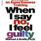 When you say no, don't feel guilty