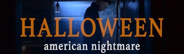 'Halloween: American Nightmare' fan film