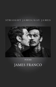 Straight James / Gay James by James Franco book cover