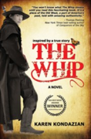 The Whip, a novel by Karen Kondazian, published by Hansen Publishing Group