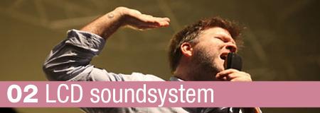 02 LCD Soundsystem