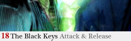 Black Keys – Attack & Release