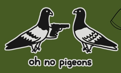 oh_no_pigeons