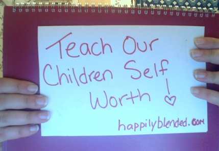 teach our children self worth