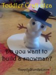 How to Build a Sowman Craft for Toddlers