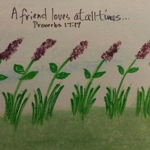 Purple Flowers Proverbs 17:17