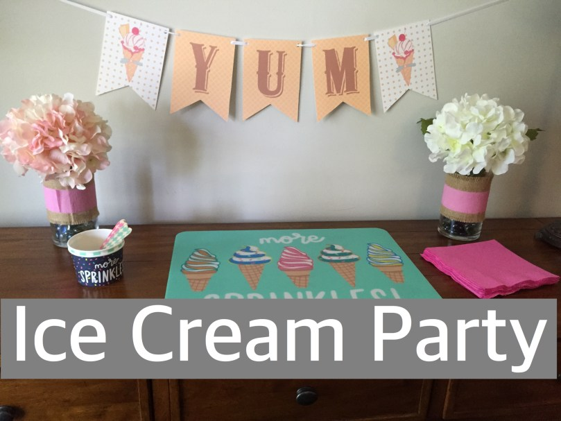 Ice Cream Party by Happy Family Blog
