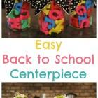 Easy Back to School Centerpiece