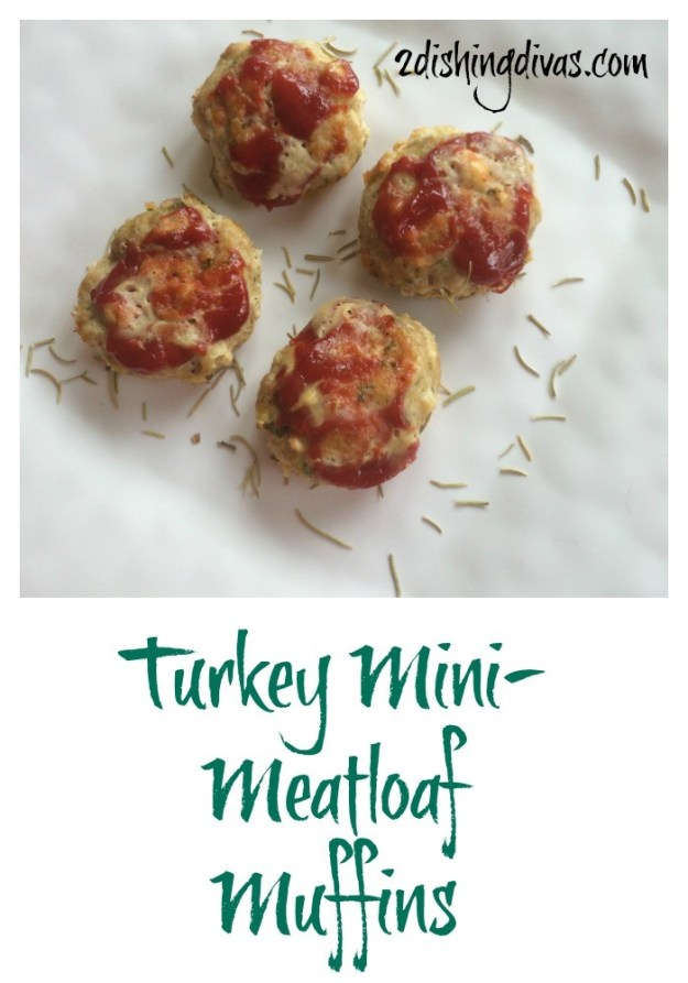 Guest post from 2dishingdivas turkey mini-meatloaves | Hardly a Goddess