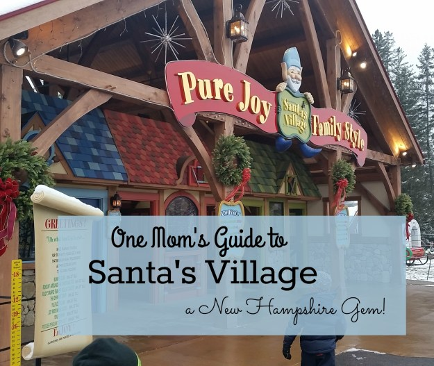 One Mom's Guide to Santa's Village: A New Hampshire Gem! | Hardly A Goddess