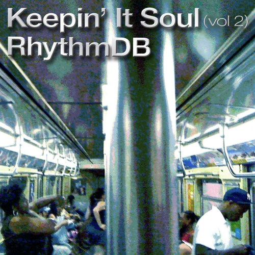 keepin it soul vol2 blue green Keepin It Soul (Vol. 2) RhythmDB