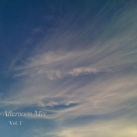 Lazy Afternoon Mix (Vol. I and II) - Podcasts