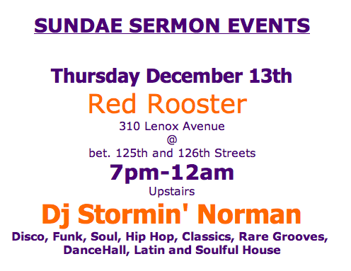 Tonight! 12/13/12 DJ Stormin Norman At Red Rooster