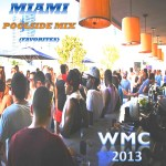 From Miami to Harlem – Miami Poolside Mix 2013 (Podcast)